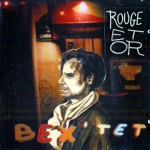 EMMANUEL BEX BEXTE'T   Rouge et Or  1995