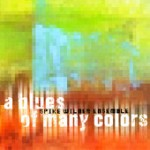 SPIKE WILNER QUINTET A Blues Of Many Colors 2000