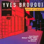 YVES BROUQUI QUINTET Live At Smalls 2001